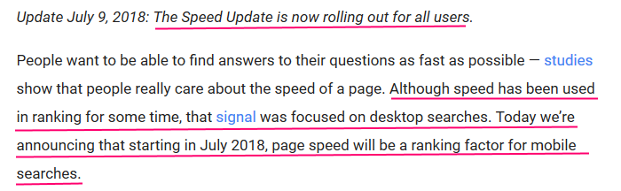 in 2018 Google announced in its official webmaster blog that speed would be a ranking factor in mobile search